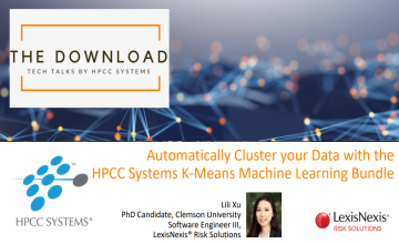 Automatically cluster your data with the HPCC Systems massively scalable K-Means machine learning bundle