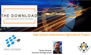 Tech Talk: 2018 High School Autonomous Agricultural Project
