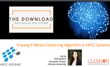 Tech Talk 6: Lili Xu - Extending the YinYang K-Means machine learning algorithm in ECL